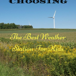 Tips on Choosing the Best Weather Station for kids