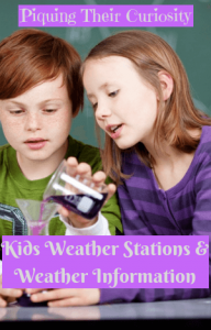 Kids Weather Stations & Weather Information