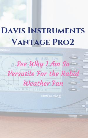 Davis Instruments Vantage Pro2 Plus Wireless Weather Station-a Review