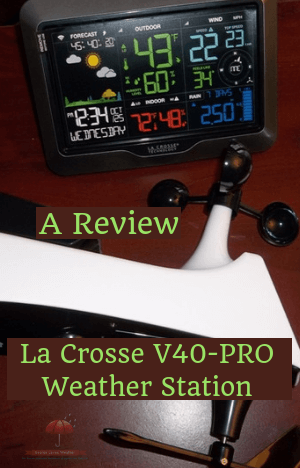 La Crosse V40-PRO Weather Station-a Complete Review