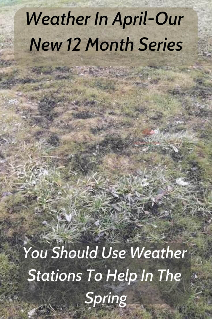 You Should Use Weather Stations To Help In The Spring